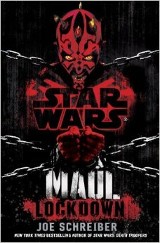 Book Review: Maul: Lockdown by Joe Schreiber