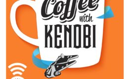 New Coffee With Kenobi Format Debuts May the Fourth, Star Wars Day!