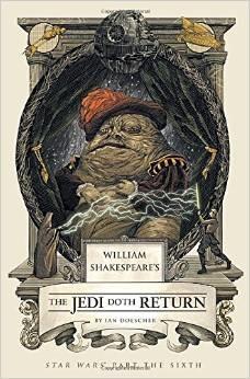 Book Review:  William Shakespeare's The Jedi Doth Return
