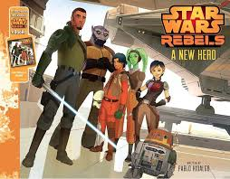 Review of Rebels: A New Hero by Pablo Hidalgo