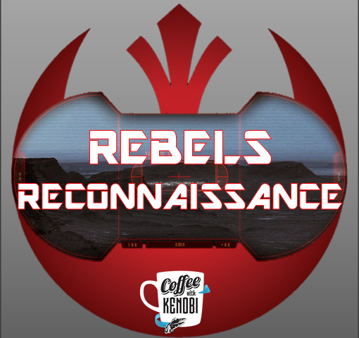 "Rebels Reconnaissance: ""Legacy of Mandalore,"" ""Through Imperial Eyes,"" and ""Secret Cargo"" Reviews"