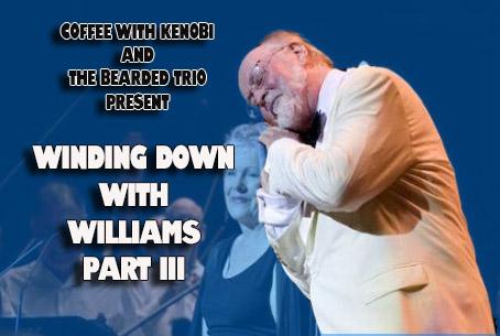 Winding Down With Williams III (116)