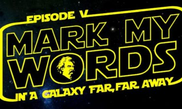 "Announcing the ""Mark My Words: In A Star Wars Galaxy Far, Far Away"" Event and Website Launch!"