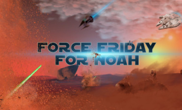 'Force Friday for Noah!' GoFundMe Campaign