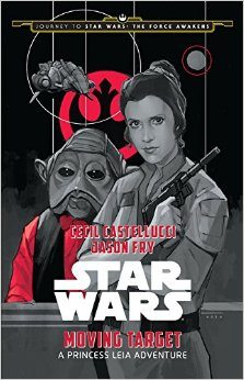 Star Wars Book Review — 'Moving Target: A Princess Leia Adventure'