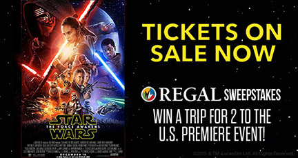 Star Wars: The Force Awakens — Regal Cinemas Promotion!