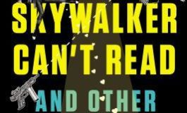 Author of Luke Skywalker Can't Read and Other Geeky Truths, Ryan Britt Interview