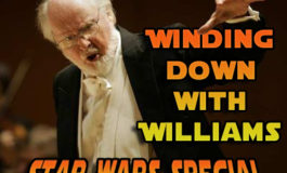 Winding Down With Williams #4 - Star Wars Special (166)