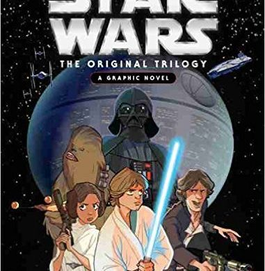 Book Review: Star Wars The Original Trilogy A Graphic Novel