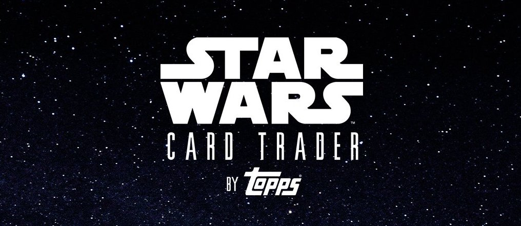 Big Star Wars Card Trader News and Updates from Topps Digital's Facebook Live! [VIDEO]