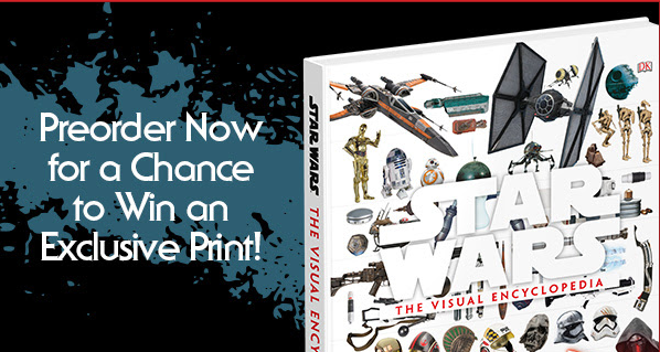 Get an Exclusive Free Print When You Pre-order 'Star Wars: The Visual Encyclopedia'