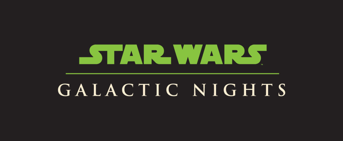 What You Need to Know About Star Wars: Galactic Nights Coming April 14 to Disney's Hollywood Studios