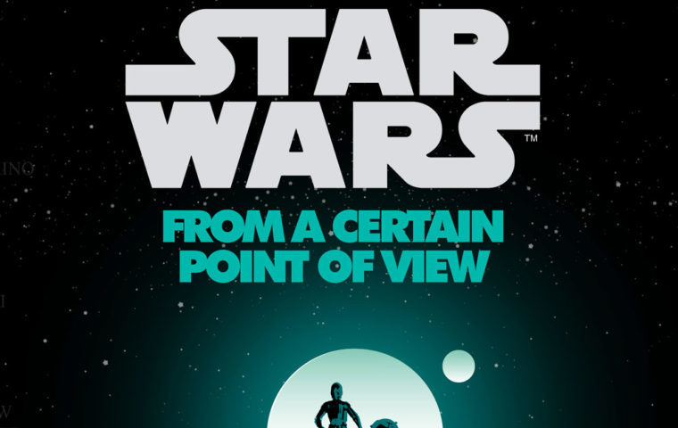 'Star Wars: From a Certain Point of View' Story Summaries Revealed *UPDATED*
