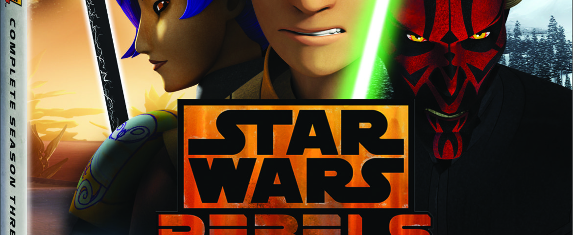Star Wars Rebels: Complete Season Three, Available on Blu-ray and DVD August 29