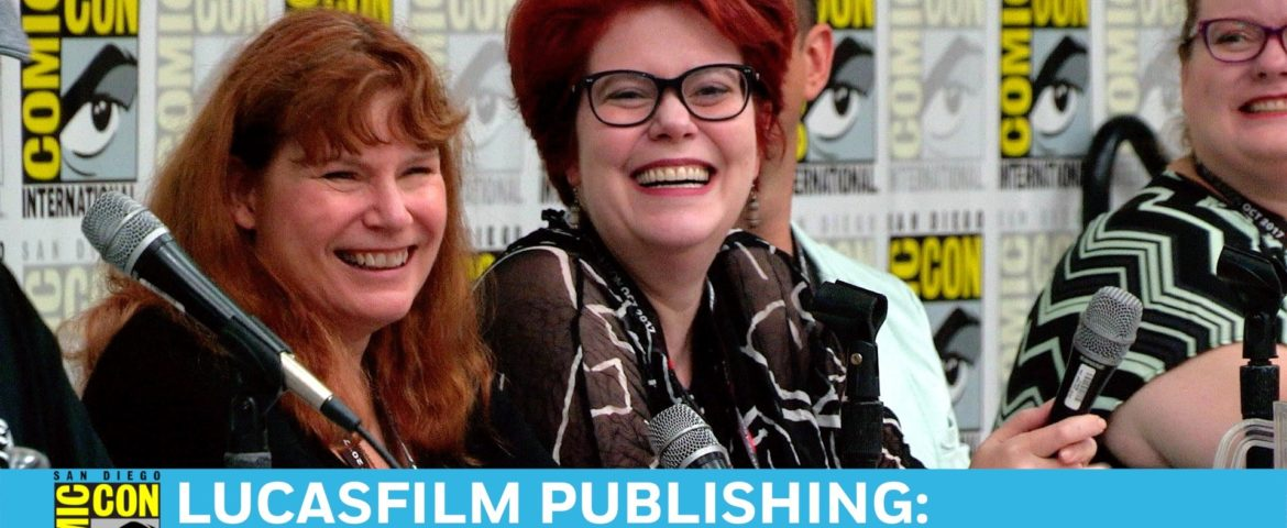 SDCC: Lucasfilm Publishing — New Star Wars Stories Panel [Video]