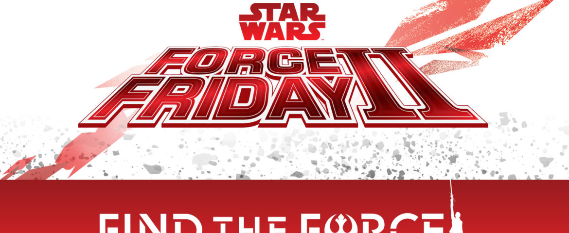 Star Wars Force Friday II Official Guide to Events, Giveaways, and More!