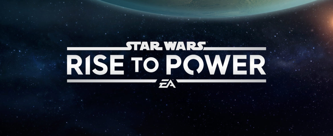 Announcing New 'Star Wars: Rise to Power' Mobile Game