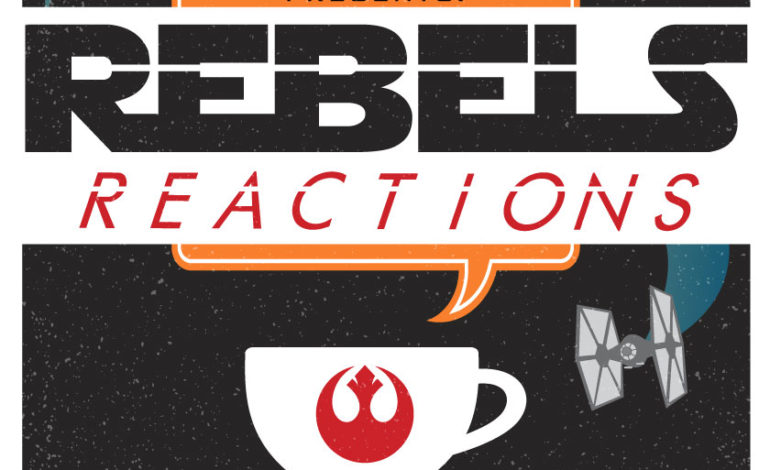Rebels Reactions: Star Wars Rebels Series Finale Analysis - Part 2