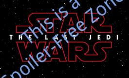CWK Coffee Break: How to avoid The Last Jedi spoilers