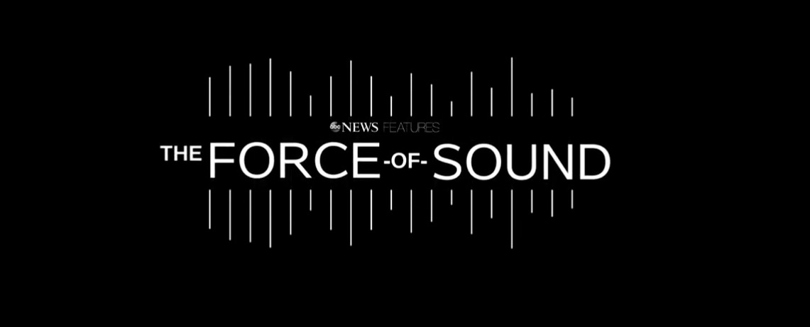 """ABC News to Premiere """"The Force of Sound"""" Streaming Feature"""