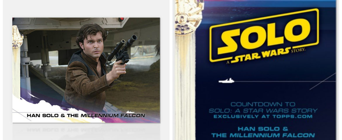 The Topps Countdown to 'Solo: A Star Wars Story' Starts Today!