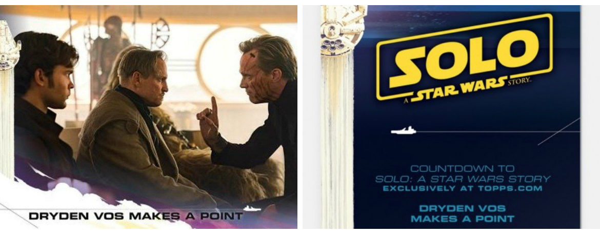 The Topps 'Countdown to Solo' Continues with Vos, Beckett, and Han Solo