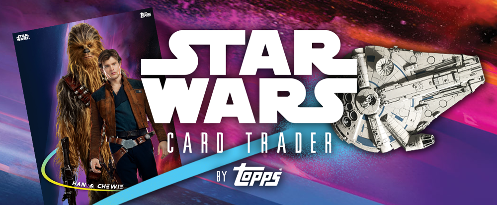 New Content from 'Solo: A Star Wars Story' now LIVE in Star Wars Card Trader
