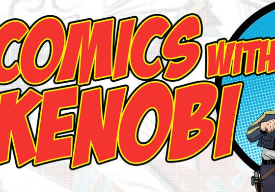Comics With Kenobi #62