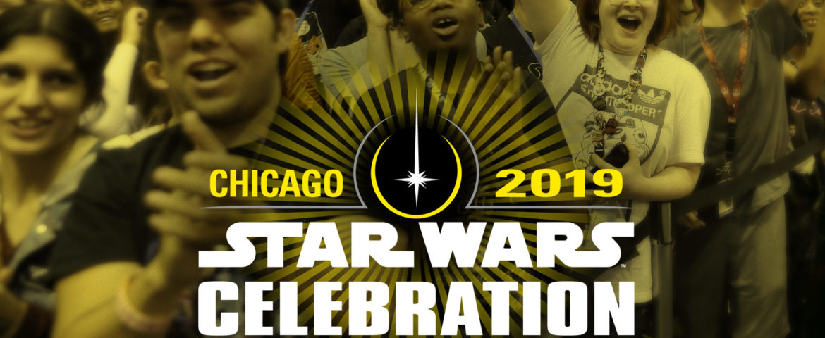 Star Wars Celebration Is Heading to Chicago — April 11-15, 2019