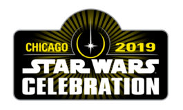 Star Wars Celebration Chicago Tickets Available Now; New Trailer Released