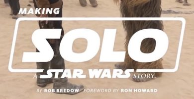 Making of 'Solo: A Star Wars Story' Book Coming April 2019