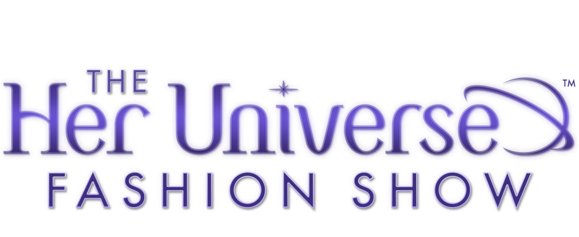 The Her Universe Fashion Show is Returning to San Diego Comic-Con