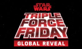 Star Wars Talent Join Forces to Count Down to Triple Force Friday